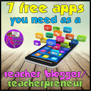 7 Free Apps you Need as a Teacher Blogger or Teacherpreneur