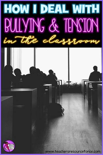 How to deal with bullying and tension in the classroom