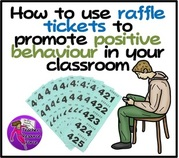 Use raffle tickets to promote positive behaviour