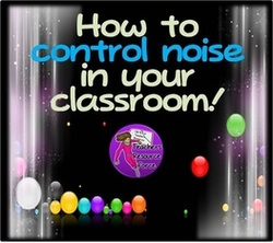 How to control noise in your classroom