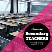 What this secondary teacher learned in 2015