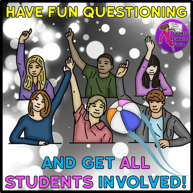 Have fun questioning in your lessons and get all students engaged