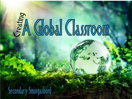 Creating a Global Classroom in Secondary School