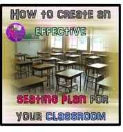 Create an effective seating plan for your classroom