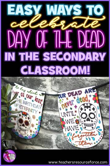 Easy ways to celebrate day of the dead in the secondary classroom
