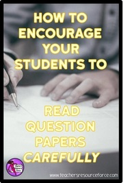 How to encourage your students to read question papers carefully