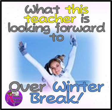 What this teacher is looking forward to over winter break