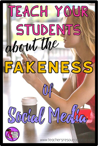 Teach your students about the fakeness of social media