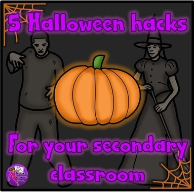 5 Halloween hacks for your secondary classroom