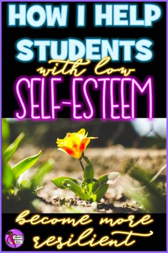 How to help students with low self esteem become more resilient