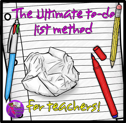 The Ultimate To-Do List Method for Teachers