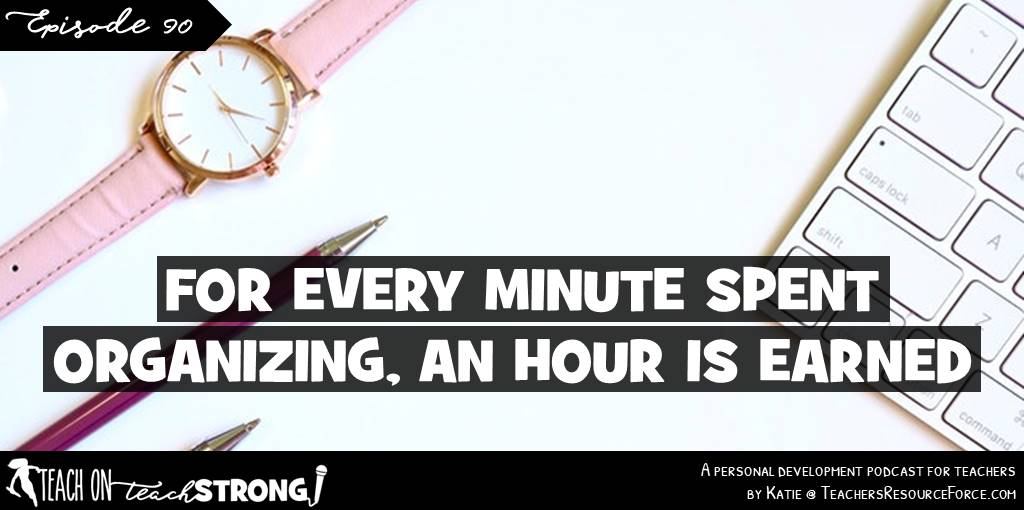For every minute spent organising, an hour is earned