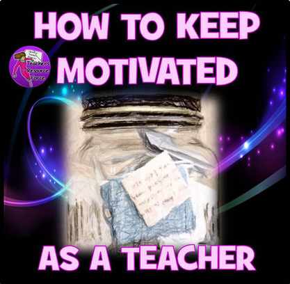 How to keep motivated as a teacher