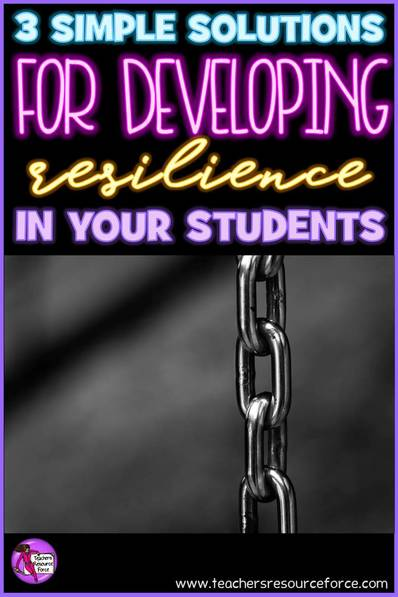 3 simple solutions for developing resilience in your students