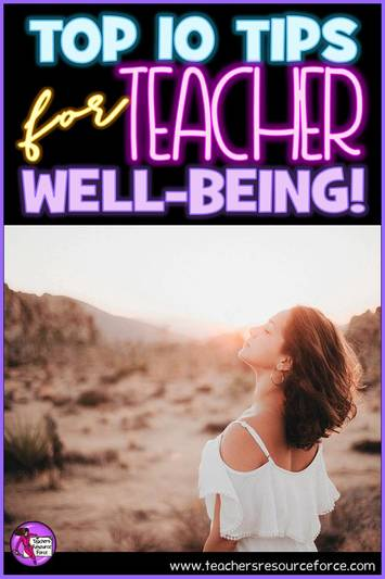 Top 10 tips for teacher well-being