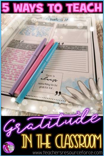 5 ways to teach gratitude in the classroom @resourceforce