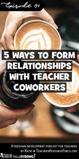 5 ways to form relationships with your co-workers