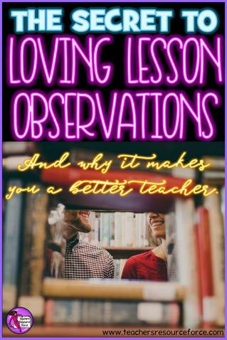 The secret to loving lesson observations and why it makes you a better teacher @resourceforce