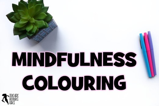 Mindfulness colouring in the classroom