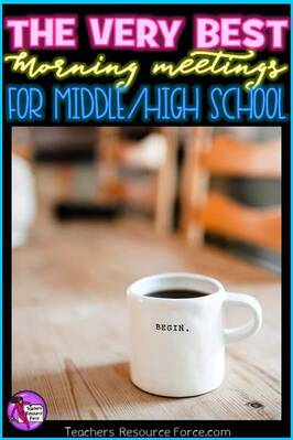 The best morning meetings for middle and high school | TeachersResourceForce.com