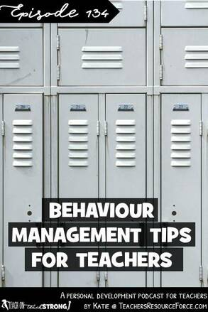 Behaviour management tips for teachers | Teach On, Teach Strong
