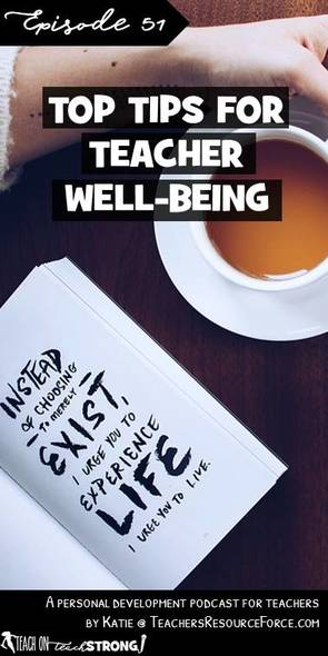 Top tips for achieving teacher well-being | Teach On, Teach Strong Podcast